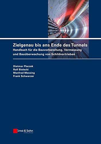 zielgenau-bis-ans-ende-des-tunnels-handbuch-fur-die-bauvorbereitung-vermessung-und-bauuberwachung-vo