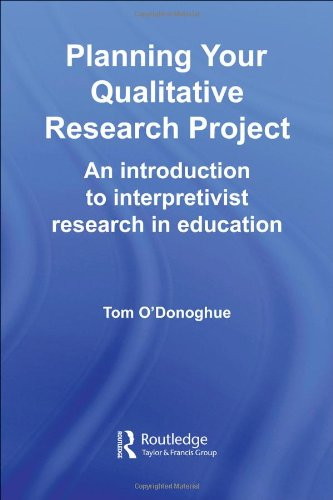 Planning Your Qualitative Research Project: An...