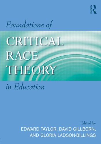 Foundations of Critical Race Theory in Education Critical Educator
