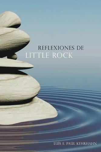 Reflexiones De Little Rock (Spanish Edition)