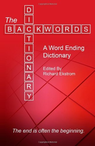 the-backwords-dictionary-a-word-ending-dictionary-by-richard-d-ekstrom-19-jun-2012-paperback