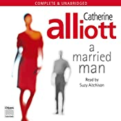 A Married Man | [Catherine Alliott]