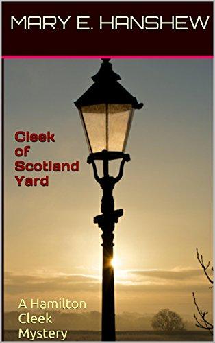 Mary E. Hanshew - Cleek of Scotland Yard: A Hamilton Cleek Mystery