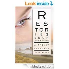 Restoring Your Eyesight: A Taoist Approach