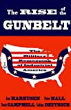 The Rise of the Gunbelt: The Military Remapping of Industrial America (0195066480) by Markusen, Ann