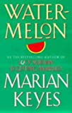 Watermelon Marian Keyes
