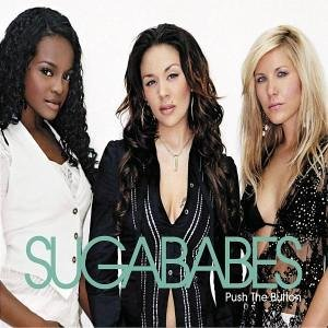 Sugababes - Push the Button - Zortam Music