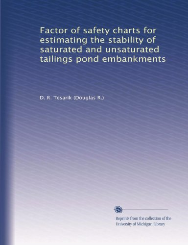 Factor of safety charts for estimating the stability of saturated and unsaturated tailings pond embankments PDF