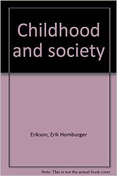 erik erikson childhood and society pdf
