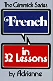 French in 32 Lessons (Gimmick (W.W. Norton))