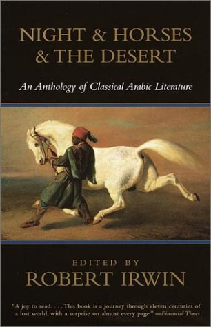 Night & Horses & the Desert: An Anthology of...