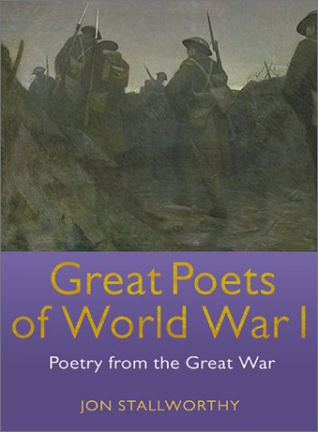 Great Poets of World War I: Poetry from the Great War