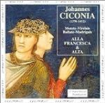Ciconia : Motets / Virelais / Madriga...