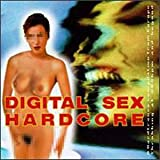 Digital Sex Hardcore: Throbbing at 200 Bpmby Various Artists