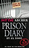 Not the Archer Prison Diary