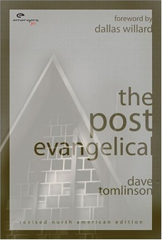 Post-Evangelical, DAVE TOMLINSON, DALLAS WILLARD
