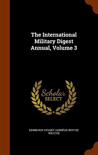 The International Military Digest Annual, Volume 3