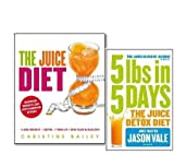 The Juice Diet Collection 2 Books Set, (5LBs in 5 Days: The Juice Detox Diet & The Juice Diet - The Healthy Way to Lose Weight)