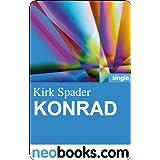 """Konrad (neobooks Single): Kirk Spaders Lachfaltenmanufaktur 2von """"Kirk Spader"""""""