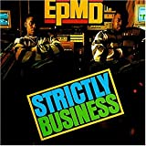 "Strictly Businessvon ""EPMD"""