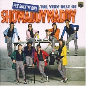 Showaddywaddy - Best of-Hey Rock & Roll, Very - Zortam Music