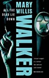 All The Dead Lie Down (0006511325) by Mary Willis