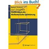 Einführung in die Mathematische Optimierung (Springer-Lehrbuch) (German Edition)