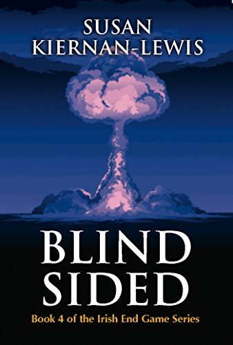 Blind Sided (The Irish End Game Series Book 4)