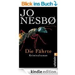 Die F�hrte: Harry Holes vierter Fall (Ein Harry-Hole-Krimi)