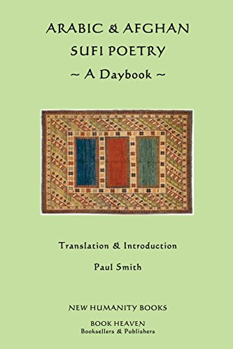 Arabic & Afghan Sufi Poetry: A Daybook
