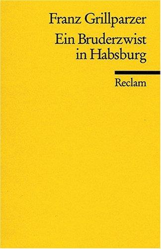 Ein Bruderzwist in Habsburg (German Edition)