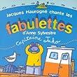 Capitaine Jako : Jacques Haurogn� chante les Fabulettes