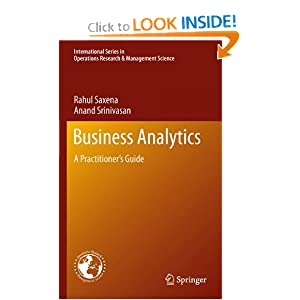 Business Analytics: A Practitioner's Guide (International Series in Operations Research & Management Science)
