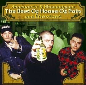Everlast - The Best of House of Pain and Everlast: Shamrocks & Shenanigans - Zortam Music