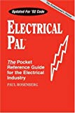 Electrical Pal: The Basic Pocket Reference Guide for the Electrical Industry (Pal Engineering Reference Publications)