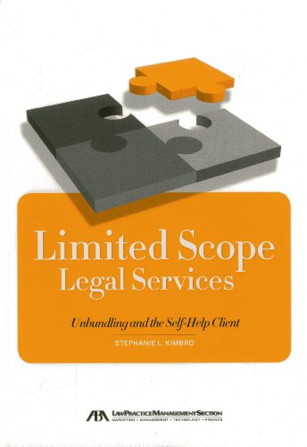Limited Scope Legal Services: Unbundling and the Self-Help Client