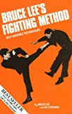 Bruce Lee's Fighting Method: Self-Defense Techniques with Video (1581331363) by Lee, Bruce