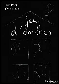 Jeu d'ombres: Amazon.it: Hervé Tullet: Libri in altre lingue