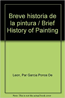 Breve historia de la pintura / Brief History of Painting (Spanish