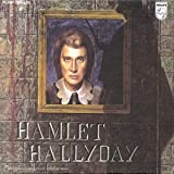 echange, troc Johnny Hallyday - Hamlet