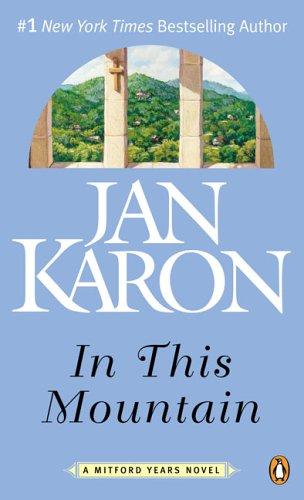 In This Mountain (Mitford), JAN KARON