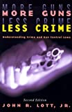 cover of More Guns, Less Crime: Understanding Crime and Gun-Control Laws