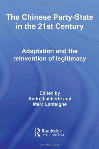 The Chinese Party State in the 21st Century: Adaptation and the Reinvention of Legitimacy