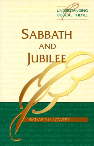 Sabbath and Jubilee, R. H. LOWERY, RICHARD H. LOWERY