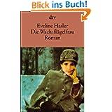 Die Wachsflügelfrau: Geschichte der Emily Kempin-Spyri Roman