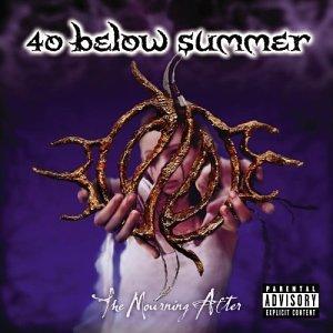 40 Below Summer - Mourning After - Zortam Music