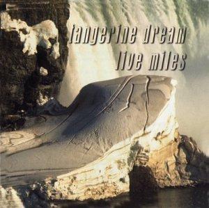 Tangerine Dream - Live Miles - Zortam Music