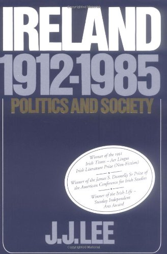 Ireland, 1912-1985: Politics and Society