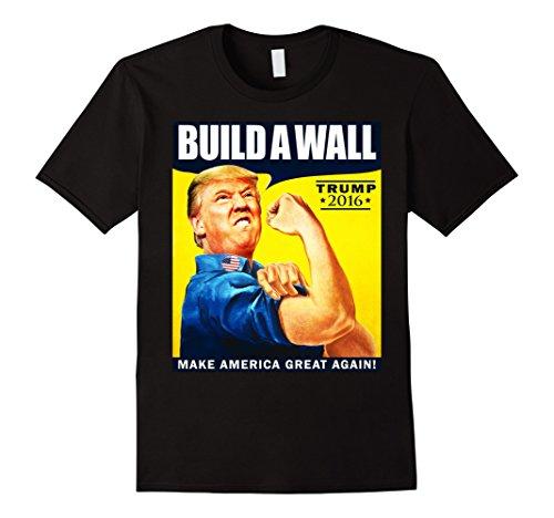Men's Donald Trump Rosie The Riveter 2016 Build A Wall T-Shirt Large Black