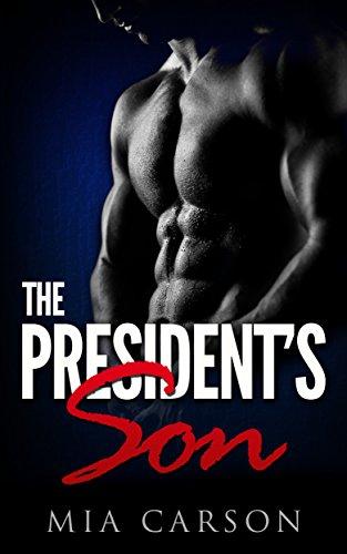 the-presidents-son-a-bad-boy-romance-novella